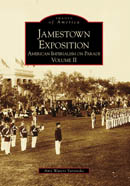 The Jamestown Exposition, Vol. II - American Imperialism on Parade by Amy Waters Yarsinske