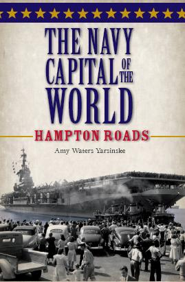Cover Art - The Navy Capital of the World by Amy Waters Yarsinske